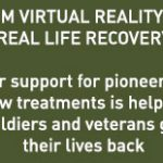 From Virtual Reality, To Real Life Recovery
