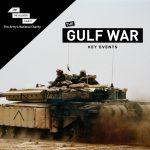 Gulf War 30: Key Events